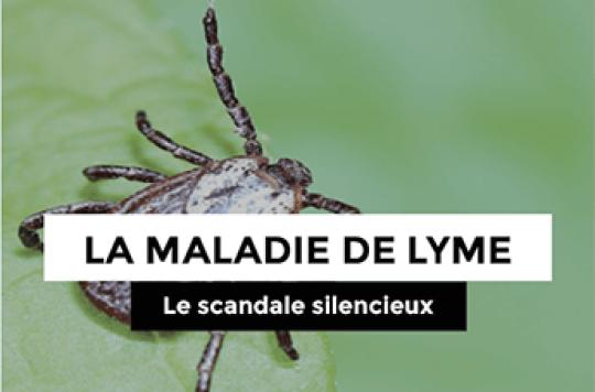 Maladie de Lyme : le scandale silencieux